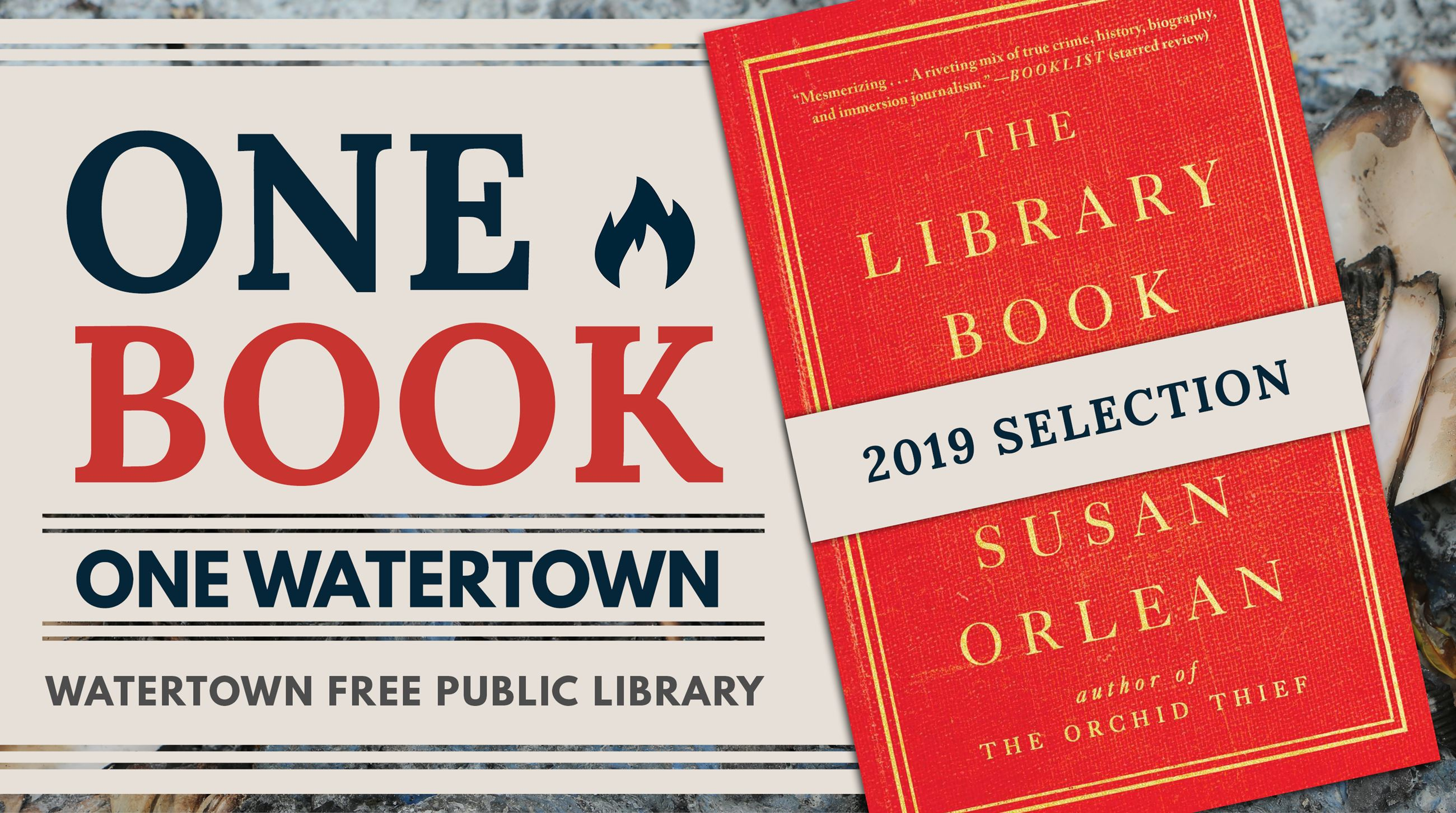 Book cover of The Library Book with announcement of One Book One Watertown 2019 selection.