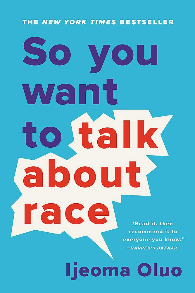 Book cover: So_You_Want_to_Talk_About_Race