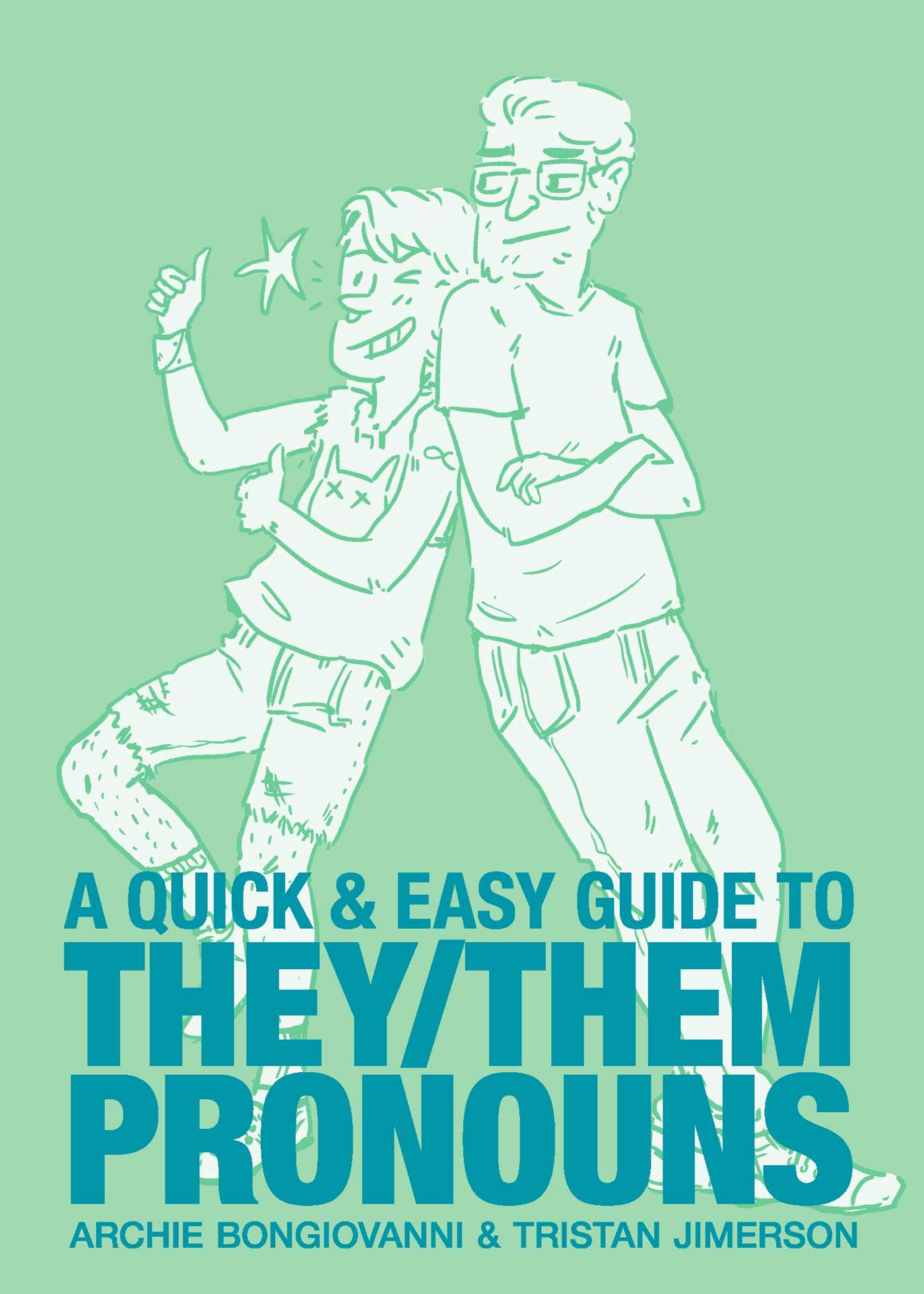 a-quick-and-easy-guide-to-they-them-pronouns-9781620104996_hr