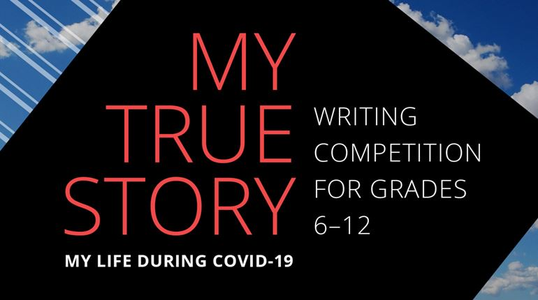 Banner with the text: My True Story - Writing Competition for Teens