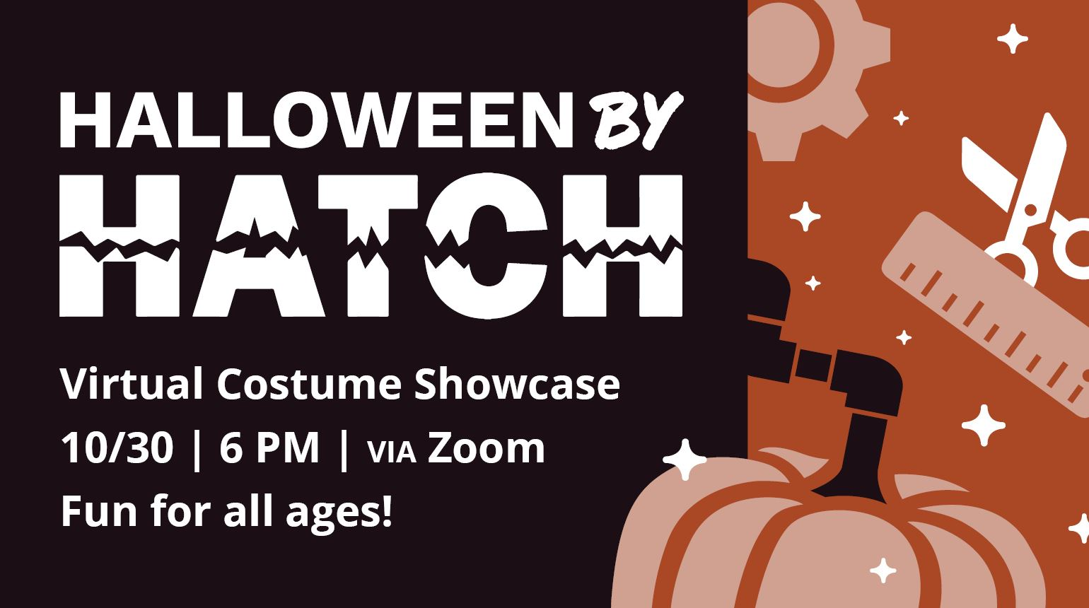 "Banner with the text, ""Halloween by Hatch: 10/30 
