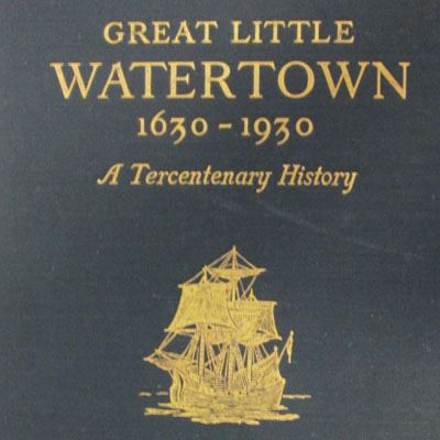 Great Little Watertown, a Tercentenary History